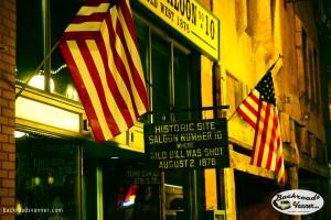 The Saloon Where Wild Bill Hickok Was Killed, Deadwood, SD | Photo by BackroadsVanner.com