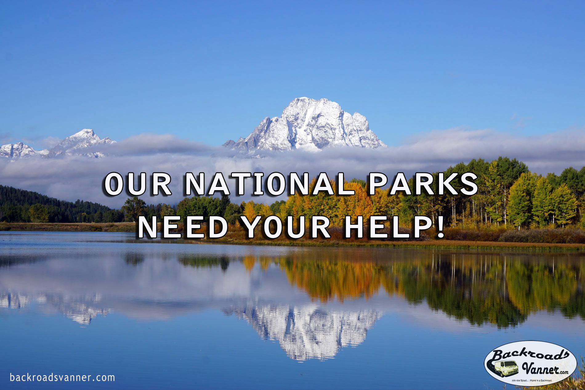 BackroadsVanner.com National Park Plea