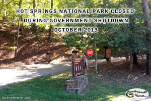 Hot Springs National Park CLOSED During Government SHUTDOWN October 2013