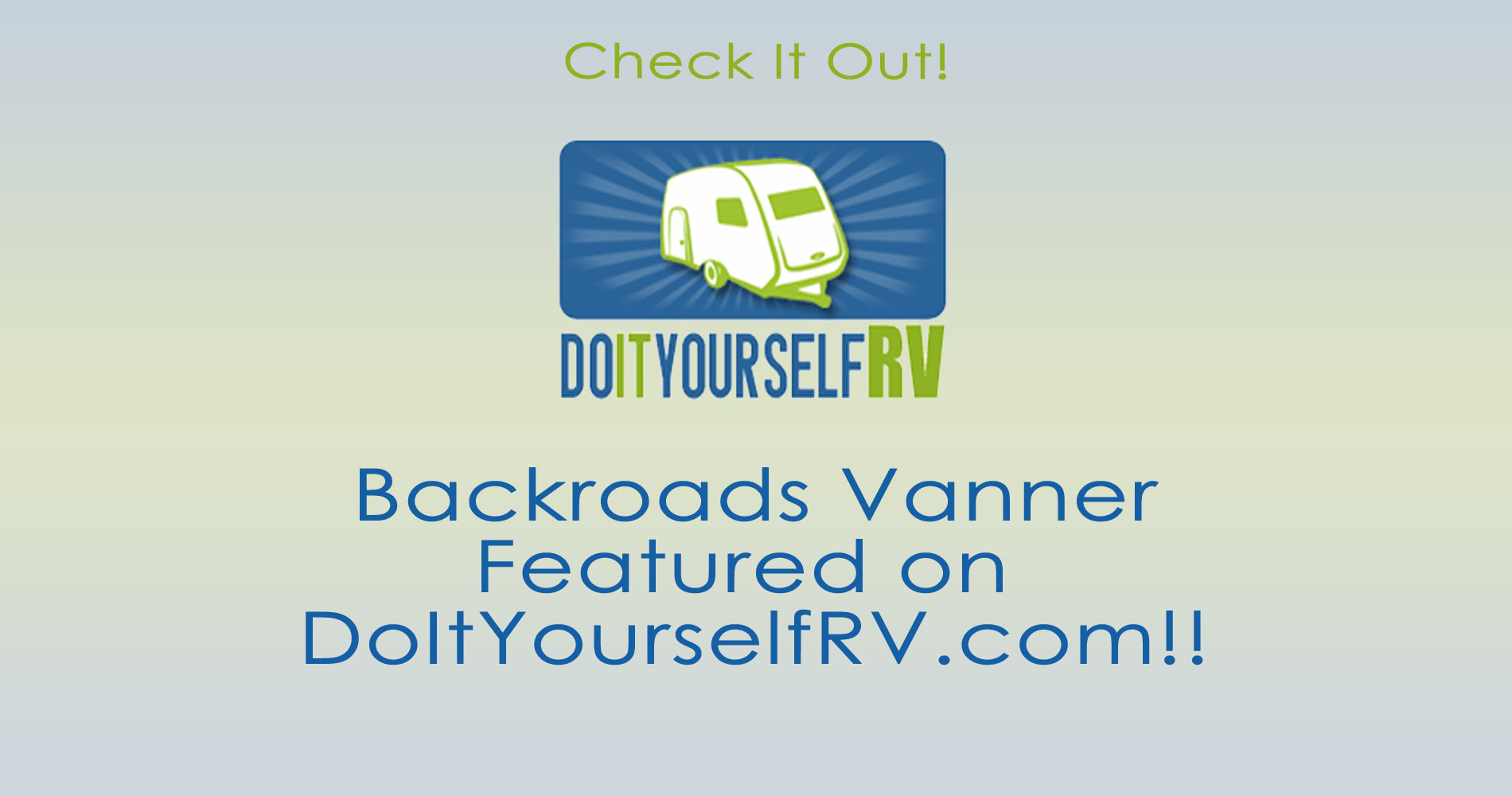 Backroads Vanner Featured on DoItYourselfRV.com!